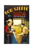 SOUTH OF SANTA FE  center: Janis Elliott  far right: Bob Steele  1932