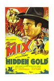 HIDDEN GOLD  top: Tom Mix  right from left: Tom Mix  Judith Barrie  1932