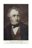 Thomas Babington Macaulay (1800-1859)  English Politician and Historian