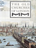 The Old Churches of London  1942 Book