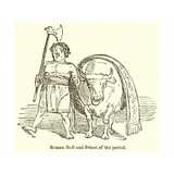 Roman Bull and Priest of the Period