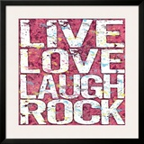 Live Love Laugh Rock