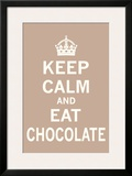 Keep Calm  Eat Chocolate