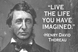 Live The Life You Have Imagined Henry David Thoreau Quote Plastic Sign