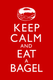 Keep Calm and Eat a Bagel Plastic Sign