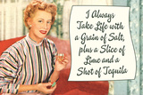 Take Life with a Grain of Salt Plus a Slice of Lime and a Tequila Shot Funny Plastic Sign