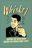 Whiskey Keeping Irish From Running World Since 1763 Funny Retro Plastic Sign