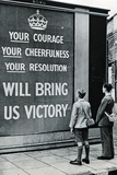 UK WWII Propaganda Your Courage Plastic Sign