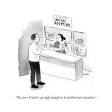 """No  no—I need a cat ugly enough to be an Internet sensation"" - Cartoon"