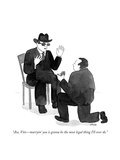 """""""Aw  Vito—marryin' you is gonna be the most legal thing I'll ever do"""" - Cartoon"""