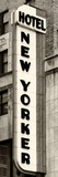 Hotel New Yorker  Signboard  Manhattan  New York  US  Vertical Panoramic View  Sepia Photography