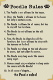Poodle House Rules Humor Plastic Sign
