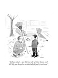 """""""Tell you what—you help me rake up these leaves  and I'll help you dump '…"""" - Cartoon"""