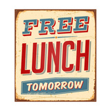 Vintage Metal Sign - Free Lunch Tomorrow