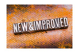 """The Phrase """"New And Improved"""" In Letterpress Type Cross Processed  Narrow Focus"""