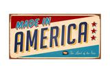 Vintage Made In America Metal Sign - Raster Version