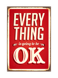 Vintage Metal Sign - Everything Is Going To Be Ok
