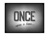 Old Cinema Phrase (Once Upon A Time)