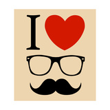 Print I Love Hipster Glasses And Mustaches