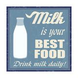 Milk Is Your Best Food