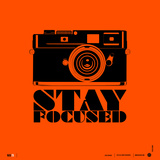 Stay Focused Poster