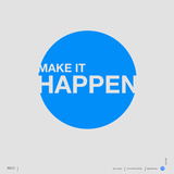 Make it Happen Poster