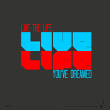Live Life Poster