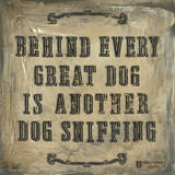 Behind Every Dog