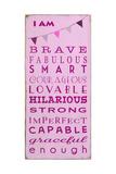 I am Brave Giclée premium par Barn Owl Primitives