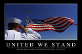 United We Stand: Inspirational Quote and Motivational Poster