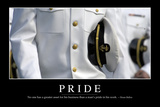 Pride: Inspirational Quote and Motivational Poster