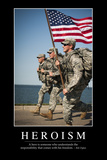 Heroism: Inspirational Quote and Motivational Poster