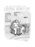Creeping Rooneyism - New Yorker Cartoon