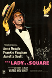 Lady Is a Square (The)