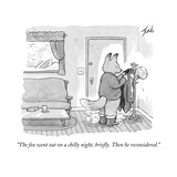 """""""The fox went out on a chilly night  briefly Then he reconsidered"""" - New Yorker Cartoon"""