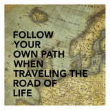 Your Own Path