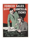 Forced Sales Breed Cancellations Motivational Poster