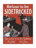 Refuse to Be Sidetracked Motivational Poster