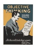 Objective Thinking Insures Results Motivational Poster