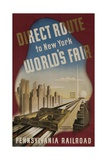 Pennsylvania Railroad Travel Poster  Direct Route to New York World's Fair