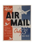 Use Air Mail  Give Wings to Your Letters American Advertising Poster