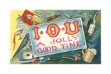 Iou a Jolly Good Time