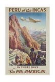 Peru of the Incas in Three Days Via Pan American  Travel Poster