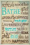 Bathe Wash Your Worries Typography Bath Plaque