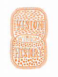 Venn by Pen: Vision  History  Wisdom Poster