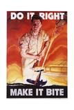 Do it Right  Make it Bite Poster