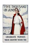 Five Thousand Nurses by June - Graduate Nurses Your Country Needs You Poster Giclée par Carl Rakeman