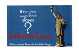 Have You Bought Your Bond Liberty Loan Poster