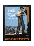 Make Every Minute Count for Pershing - United States Shipping Board Emergency Fleet Corp