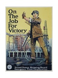 On the Job for Victory War Effort Poster